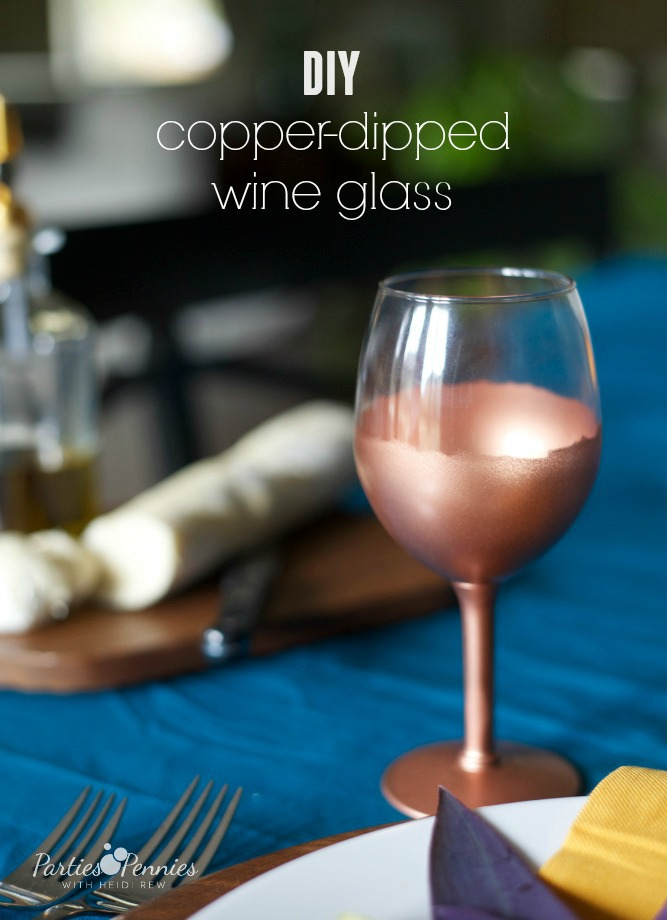 DIY Copper Dipped Wine Glass | PartiesforPennies.com | #Thanksgiving #fall #copper #entertaining