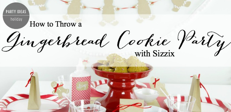 Sizzix - Gingerbread Party Feature