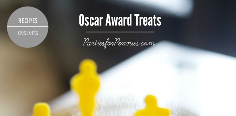Oscar Party Treats | PartiesforPennies.com | #oscarawards #party #recipe #dessert