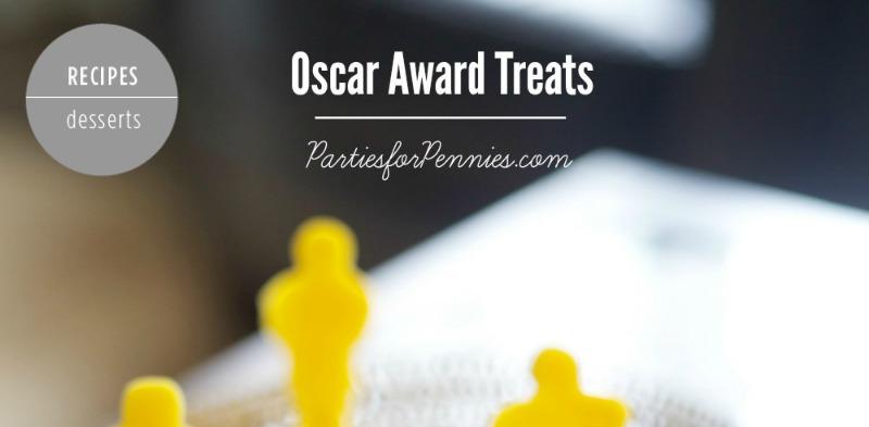 Oscar Party Treats | PartiesforPennies.com | #oscarawards #party #recipe #dessert