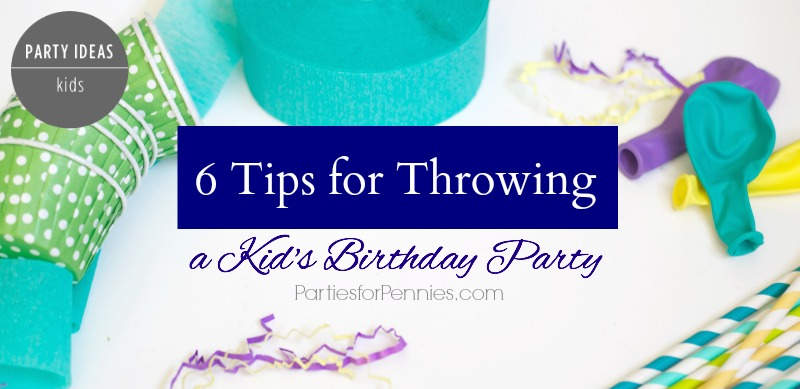 Tips for Throwing Kids Party - Feature