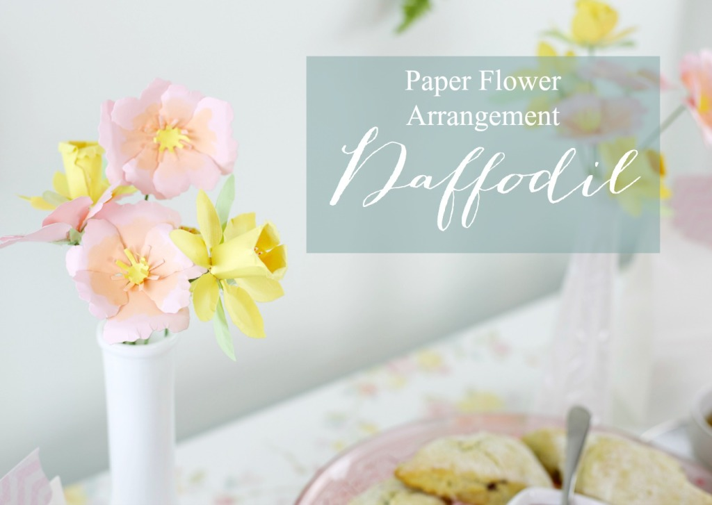 How to Throw a Tea Party with Sizzix | How to Make a Paper Daffodil