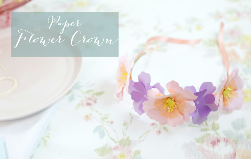 How to Throw a Tea Party with Sizzix | How to Make a Floral Crown