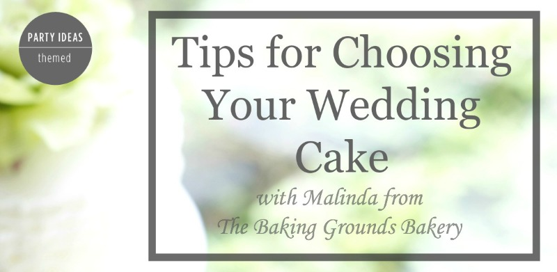 Tips for Choosing Your Wedding Cake | Wedding Cake Tips | The Baking Grounds | PartiesforPennies.com | #wedding #weddingcake #weddingtips #budgetfriendly