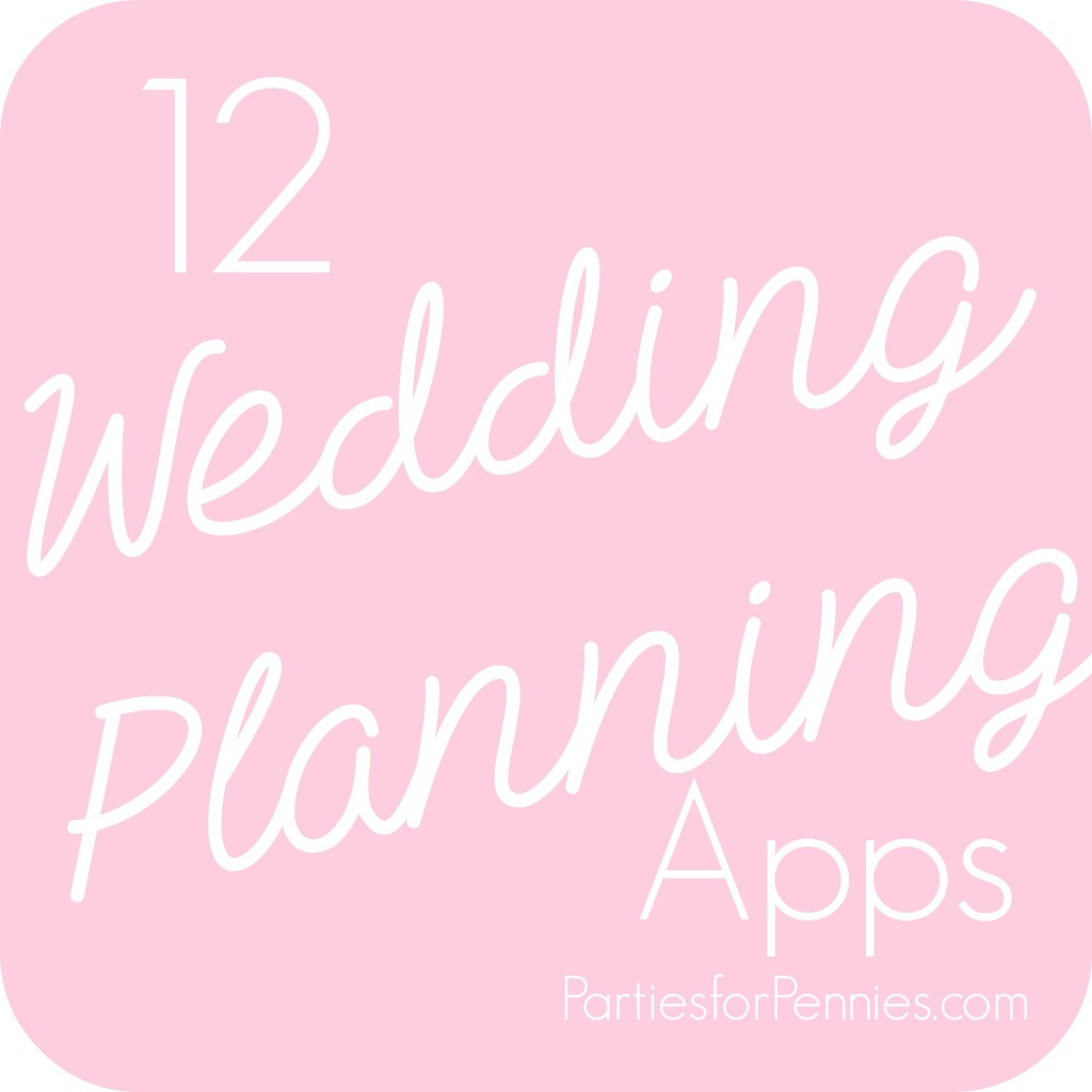 Top Wedding Planning Apps | PartiesforPennies.com