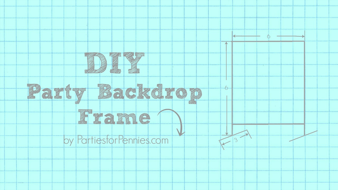 DIY Party Backdrop Frame | PartiesforPennies.com | #videotutorial #diy #photobackdrop #partydecorations