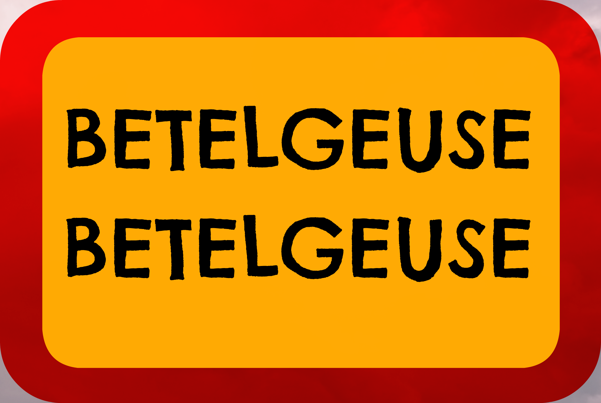 Betelgeuse Sign