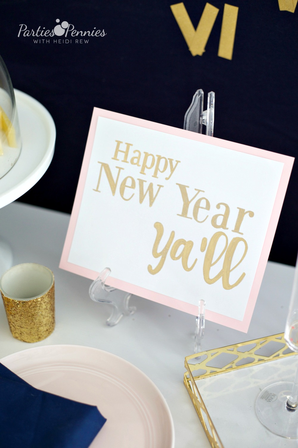 6 Budget-Friendly New Year's Eve Party Ideas by PartiesforPennies.com | Southern New Year's Eve Greeting | Free Printable, NYE, Navy and Pink,