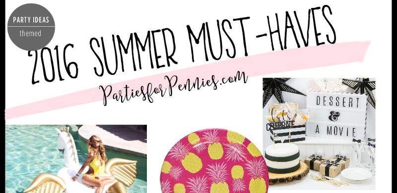 2016 Summer Must Have Entertaining Accessories by PartiesforPennies.com | Floaties, Pineapples, Pineapple Tumber, Minimalist Baker Cookbook, Marquee Lightbox, Pegasus Floatie