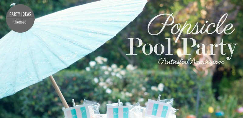 Popsicle Pool Party | by Heidi Rew of PartiesforPennies.com | #poolparty #popsicleparty