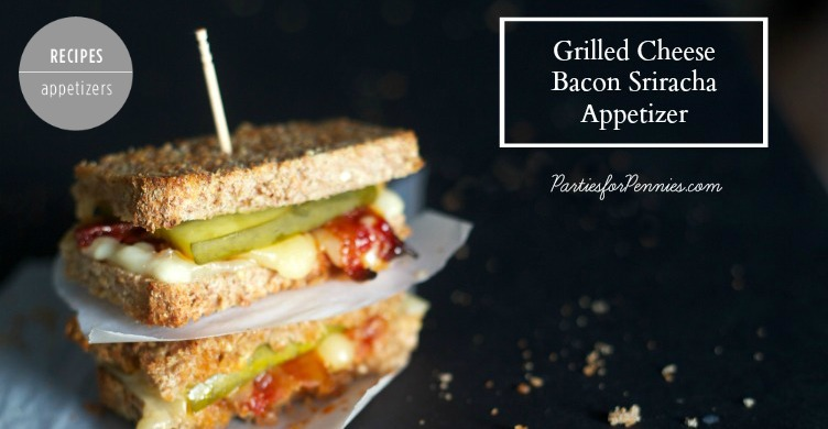 Super Bowl Appetizer Recipe | Grilled Cheese Bacon Sriracha | PartiesforPennies.com | #recipe #appetizer #football #tailgate