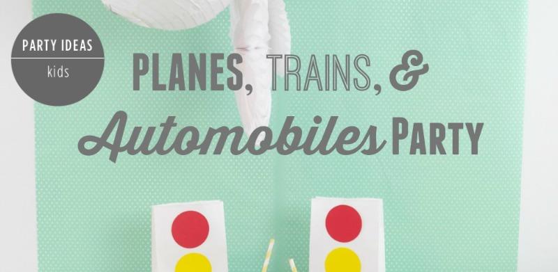 Planes, Trains & Automobile Party