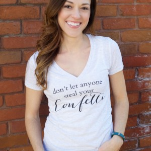 Don't Let Anyone Steal Your Confetti Tee Shirt by PartiesforPennies.com